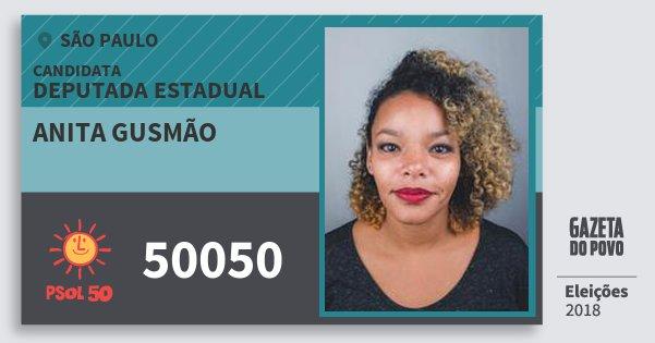 Santinho Anita Gusmão 50050 (PSOL) Deputada Estadual | São Paulo | Eleições 2018