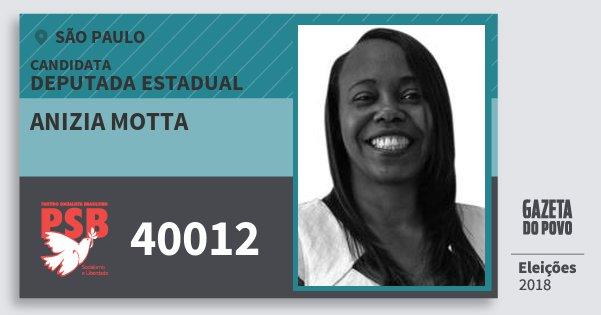 Santinho Anizia Motta 40012 (PSB) Deputada Estadual | São Paulo | Eleições 2018