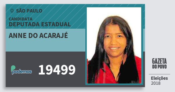 Santinho Anne do Acarajé 19499 (PODE) Deputada Estadual | São Paulo | Eleições 2018