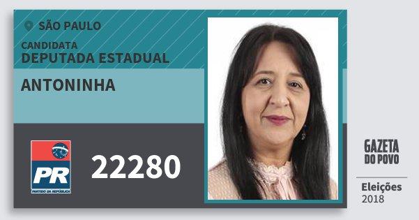 Santinho Antoninha 22280 (PR) Deputada Estadual | São Paulo | Eleições 2018
