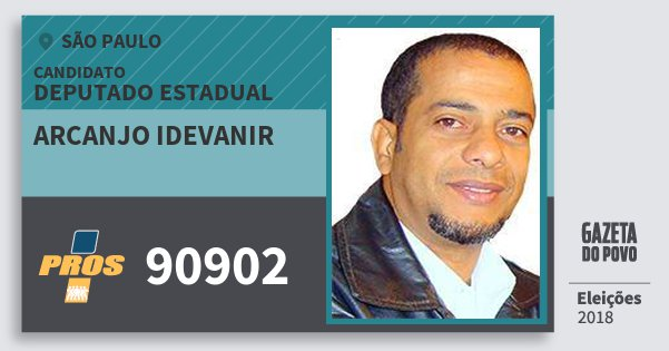 Santinho Arcanjo Idevanir 90902 (PROS) Deputado Estadual | São Paulo | Eleições 2018