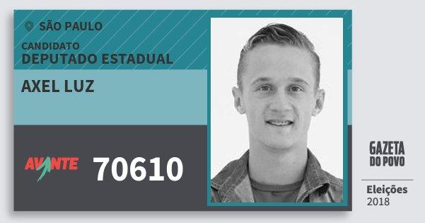 Santinho Axel Luz 70610 (AVANTE) Deputado Estadual | São Paulo | Eleições 2018