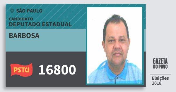 Santinho Barbosa 16800 (PSTU) Deputado Estadual | São Paulo | Eleições 2018