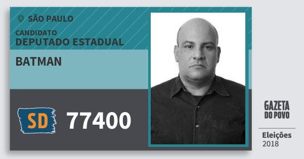 Santinho Batman 77400 (SOLIDARIEDADE) Deputado Estadual | São Paulo | Eleições 2018