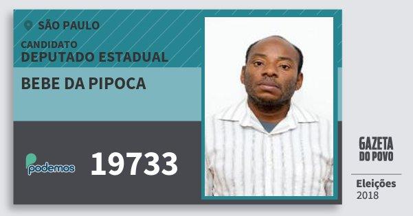 Santinho Bebe da Pipoca 19733 (PODE) Deputado Estadual | São Paulo | Eleições 2018