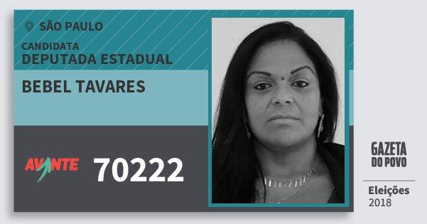 Santinho Bebel Tavares 70222 (AVANTE) Deputada Estadual | São Paulo | Eleições 2018