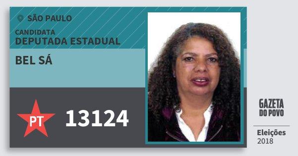 Santinho Bel Sá 13124 (PT) Deputada Estadual | São Paulo | Eleições 2018