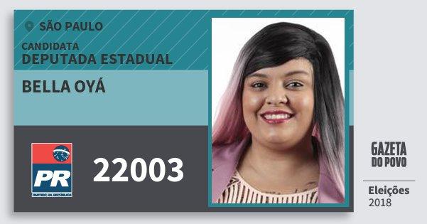 Santinho Bella Oyá 22003 (PR) Deputada Estadual | São Paulo | Eleições 2018
