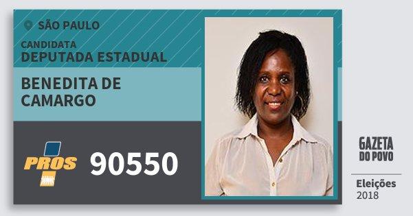 Santinho Benedita de Camargo 90550 (PROS) Deputada Estadual | São Paulo | Eleições 2018