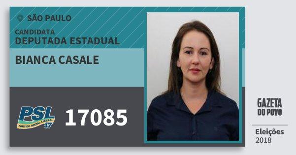 Santinho Bianca Casale 17085 (PSL) Deputada Estadual | São Paulo | Eleições 2018