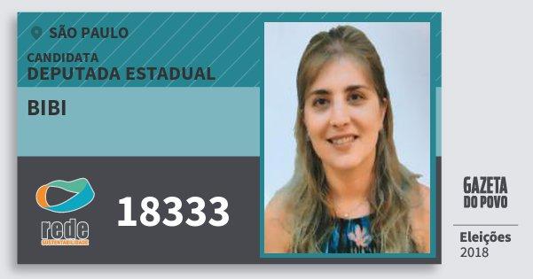 Santinho Bibi 18333 (REDE) Deputada Estadual | São Paulo | Eleições 2018