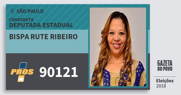 Santinho Bispa Rute Ribeiro 90121 (PROS) Deputada Estadual | São Paulo | Eleições 2018