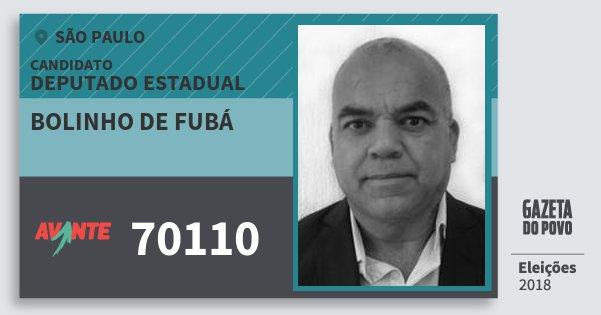 Santinho Bolinho de Fubá 70110 (AVANTE) Deputado Estadual | São Paulo | Eleições 2018