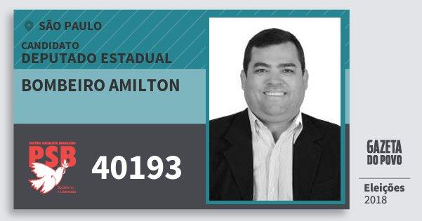 Santinho Bombeiro Amilton 40193 (PSB) Deputado Estadual | São Paulo | Eleições 2018