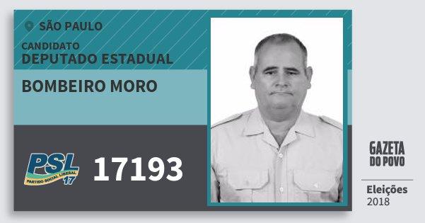 Santinho Bombeiro Moro 17193 (PSL) Deputado Estadual | São Paulo | Eleições 2018