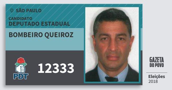 Santinho Bombeiro Queiroz 12333 (PDT) Deputado Estadual | São Paulo | Eleições 2018