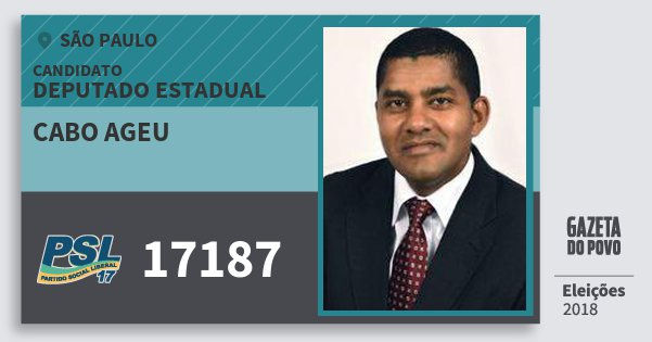 Santinho Cabo Ageu 17187 (PSL) Deputado Estadual | São Paulo | Eleições 2018