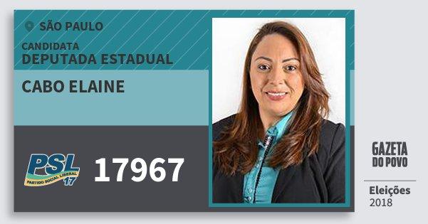 Santinho Cabo Elaine 17967 (PSL) Deputada Estadual | São Paulo | Eleições 2018