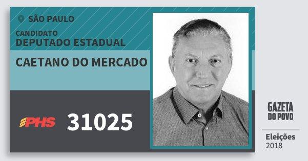 Santinho Caetano do Mercado 31025 (PHS) Deputado Estadual | São Paulo | Eleições 2018