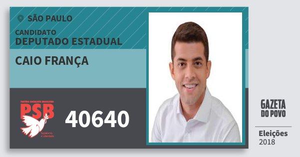 Santinho Caio França 40640 (PSB) Deputado Estadual | São Paulo | Eleições 2018