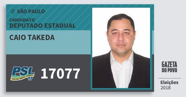 Santinho Caio Takeda 17077 (PSL) Deputado Estadual | São Paulo | Eleições 2018