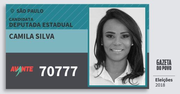 Santinho Camila Silva 70777 (AVANTE) Deputada Estadual | São Paulo | Eleições 2018