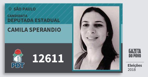 Santinho Camila Sperandio 12611 (PDT) Deputada Estadual | São Paulo | Eleições 2018