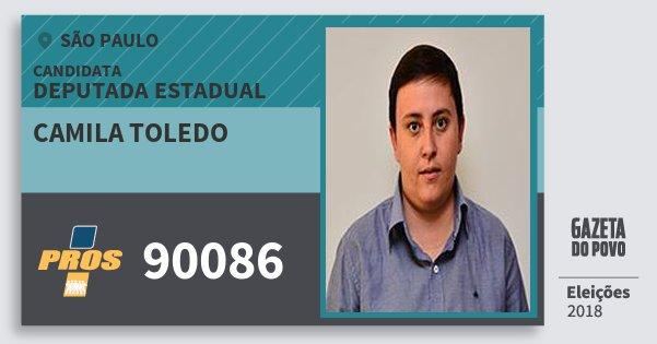 Santinho Camila Toledo 90086 (PROS) Deputada Estadual | São Paulo | Eleições 2018