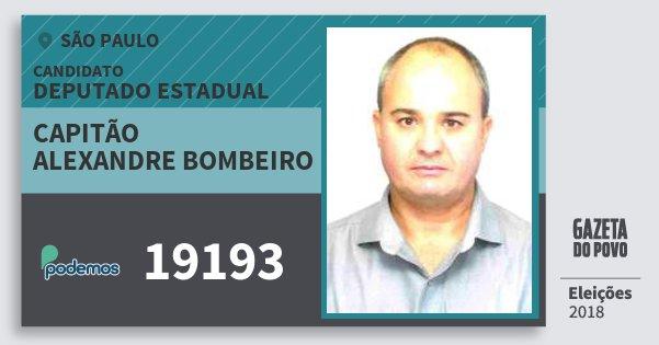 Santinho Capitão Alexandre Bombeiro 19193 (PODE) Deputado Estadual | São Paulo | Eleições 2018