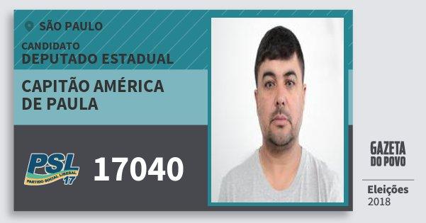 Santinho Capitão América de Paula 17040 (PSL) Deputado Estadual | São Paulo | Eleições 2018