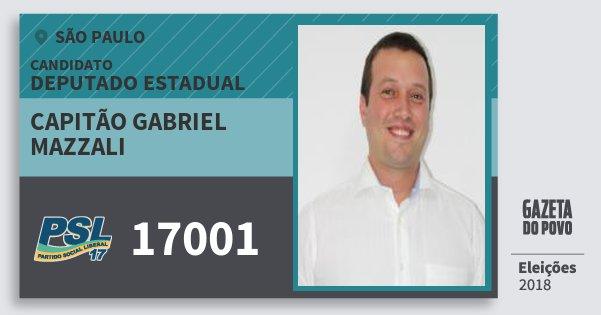 Santinho Capitão Gabriel Mazzali 17001 (PSL) Deputado Estadual | São Paulo | Eleições 2018