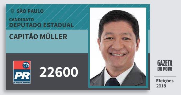 Santinho Capitão Müller 22600 (PR) Deputado Estadual | São Paulo | Eleições 2018