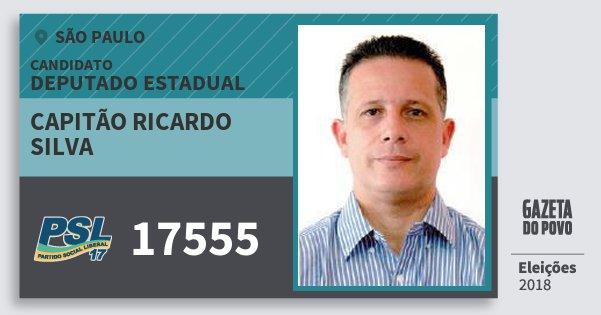 Santinho Capitão Ricardo Silva 17555 (PSL) Deputado Estadual | São Paulo | Eleições 2018