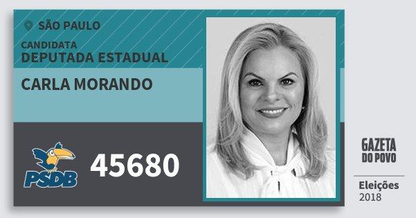 Santinho Carla Morando 45680 (PSDB) Deputada Estadual | São Paulo | Eleições 2018