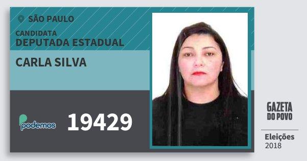 Santinho Carla Silva 19429 (PODE) Deputada Estadual | São Paulo | Eleições 2018