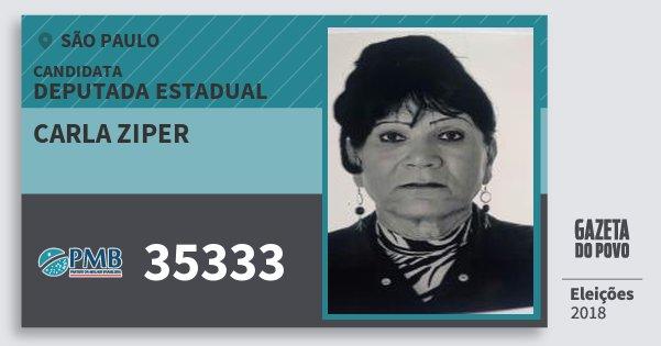 Santinho Carla Ziper 35333 (PMB) Deputada Estadual | São Paulo | Eleições 2018