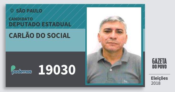 Santinho Carlão do Social 19030 (PODE) Deputado Estadual | São Paulo | Eleições 2018