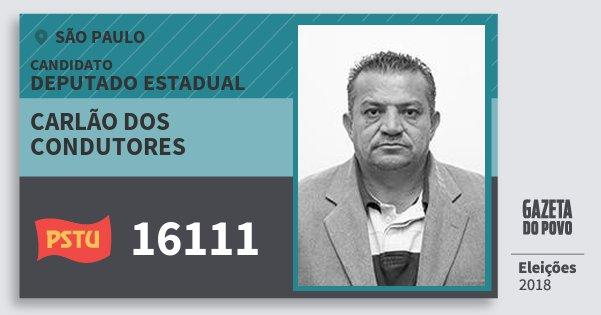 Santinho Carlão dos Condutores 16111 (PSTU) Deputado Estadual | São Paulo | Eleições 2018