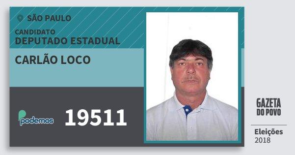 Santinho Carlão Loco 19511 (PODE) Deputado Estadual | São Paulo | Eleições 2018
