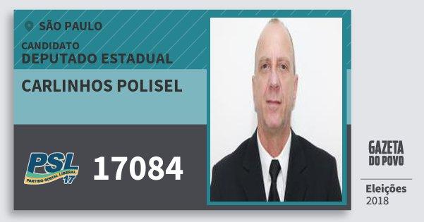Santinho Carlinhos Polisel 17084 (PSL) Deputado Estadual | São Paulo | Eleições 2018
