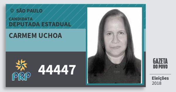 Santinho Carmem Uchoa 44447 (PRP) Deputada Estadual | São Paulo | Eleições 2018