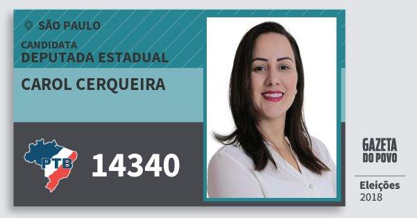 Santinho Carol Cerqueira 14340 (PTB) Deputada Estadual | São Paulo | Eleições 2018