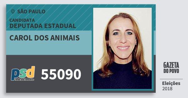 Santinho Carol dos Animais 55090 (PSD) Deputada Estadual | São Paulo | Eleições 2018
