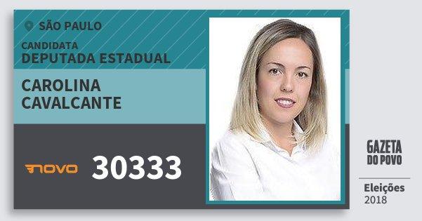 Santinho Carolina Cavalcante 30333 (NOVO) Deputada Estadual | São Paulo | Eleições 2018