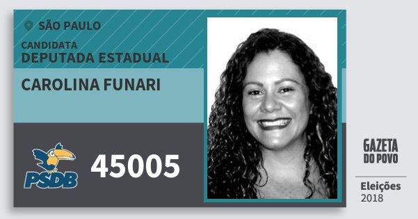 Santinho Carolina Funari 45005 (PSDB) Deputada Estadual   São Paulo   Eleições 2018