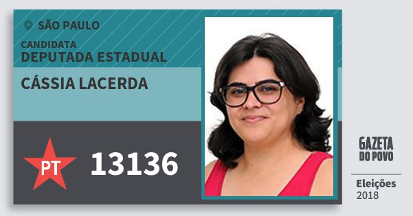 Santinho Cássia Lacerda 13136 (PT) Deputada Estadual | São Paulo | Eleições 2018