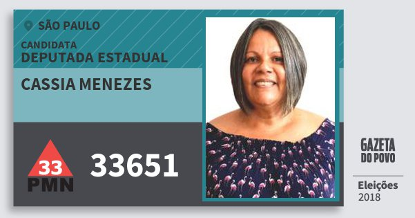 Santinho Cassia Menezes 33651 (PMN) Deputada Estadual | São Paulo | Eleições 2018