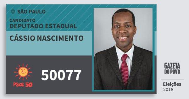 Santinho Cássio Nascimento 50077 (PSOL) Deputado Estadual   São Paulo   Eleições 2018