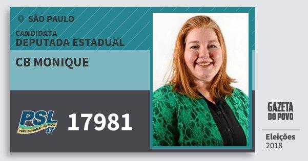 Santinho Cb Monique 17981 (PSL) Deputada Estadual | São Paulo | Eleições 2018