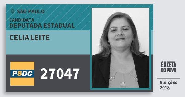 Santinho Celia Leite 27047 (DC) Deputada Estadual | São Paulo | Eleições 2018